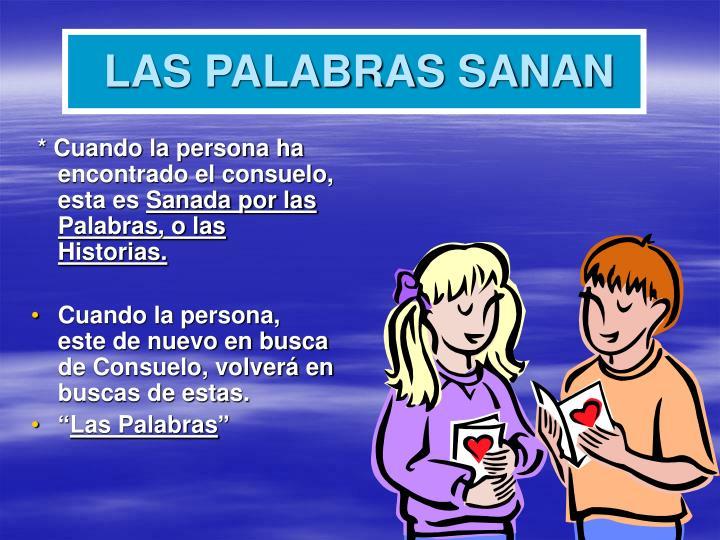 LAS PALABRAS SANAN