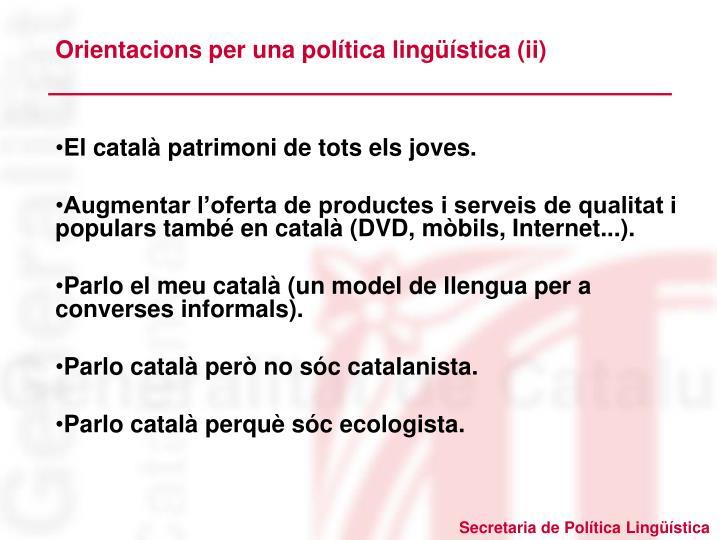 Orientacions per una política lingüística (ii)