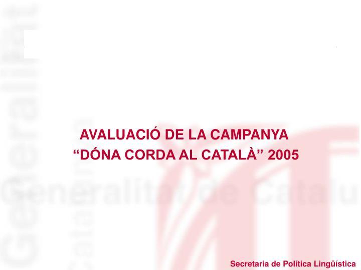 AVALUACIÓ DE LA CAMPANYA