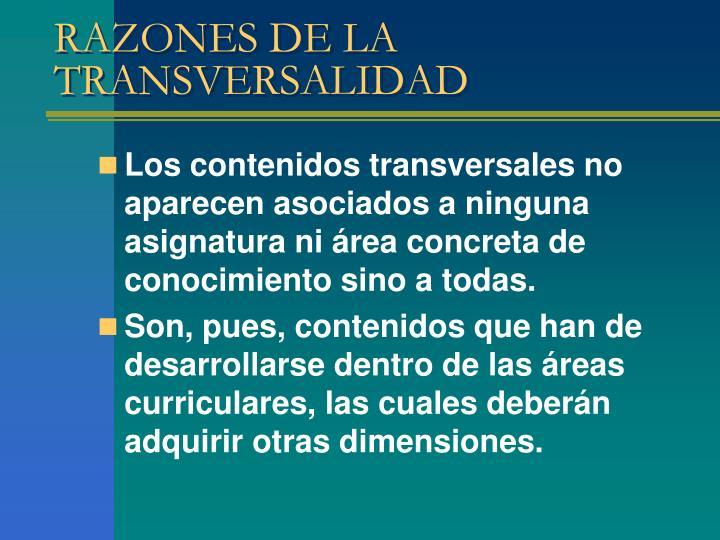 RAZONES DE LA TRANSVERSALIDAD