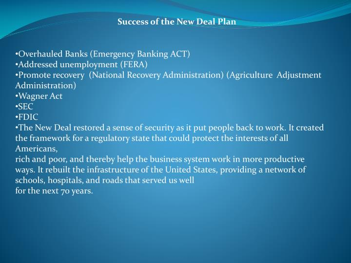 Success of the New Deal Plan