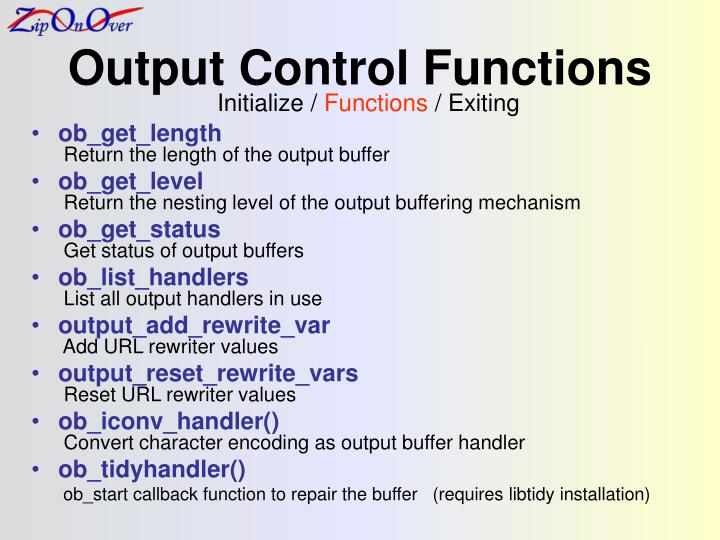 Output Control Functions