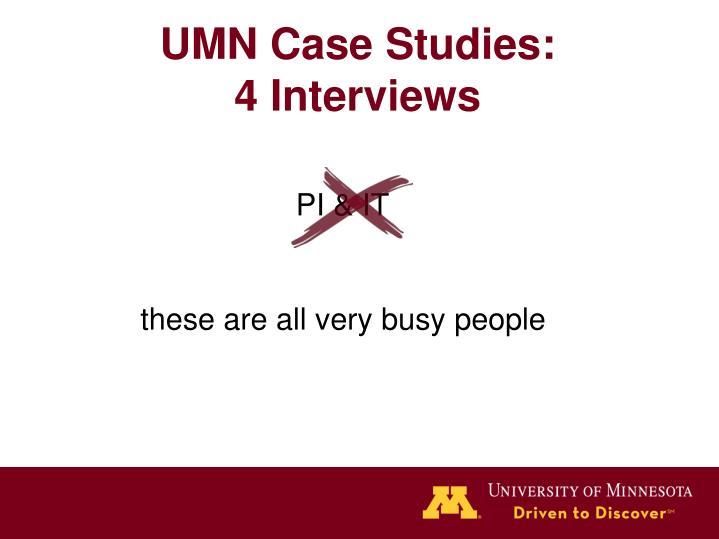 UMN Case Studies: