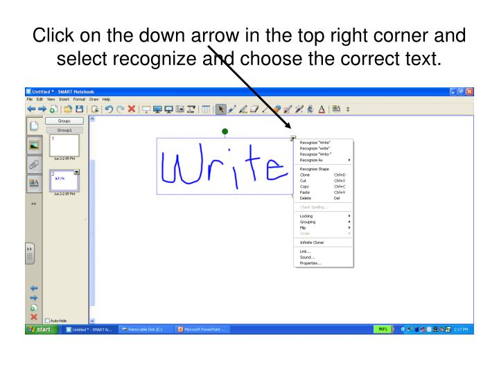 Click on the down arrow in the top right corner and select recognize and choose the correct text.