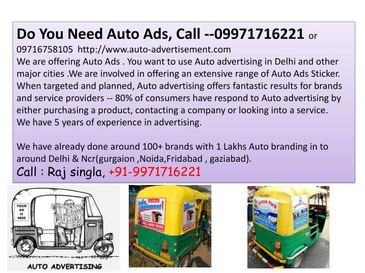 Do You Need Auto Ads, Call --09971716221