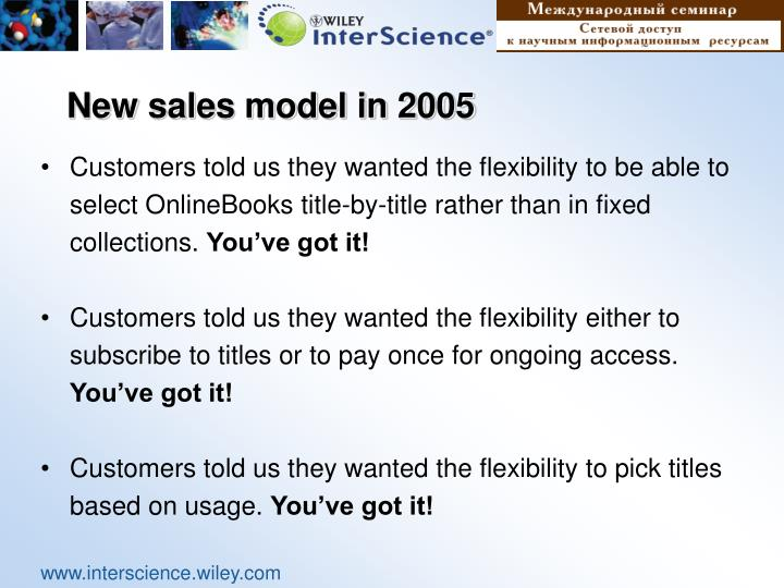 New sales model in 2005