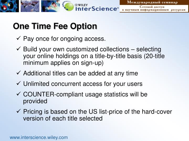 One Time Fee Option