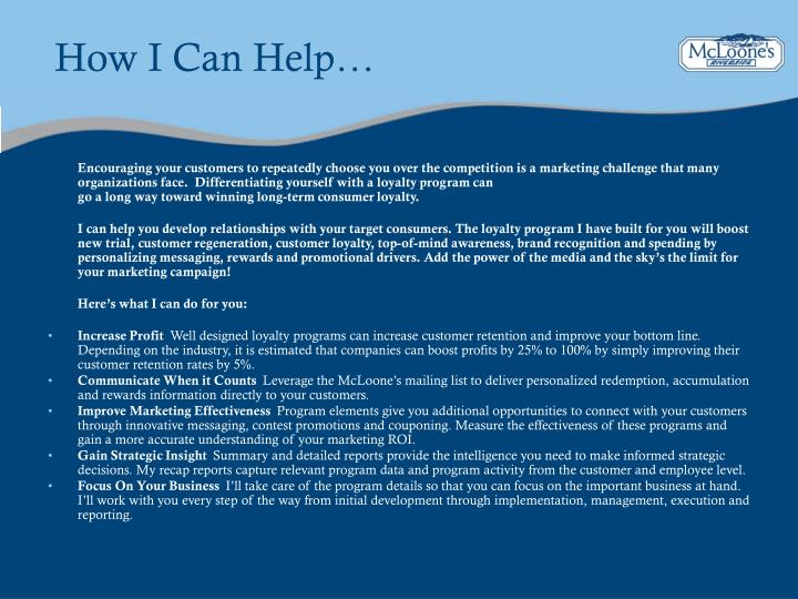 How I Can Help…