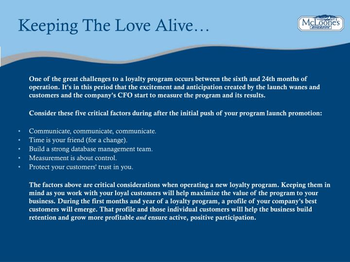 Keeping The Love Alive…