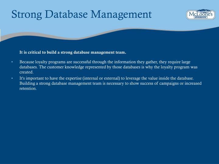 Strong Database Management