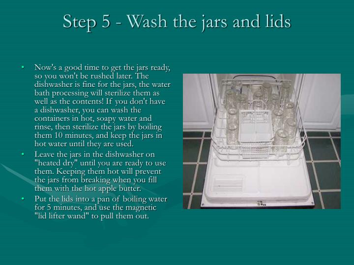 Step 5 - Wash the jars and lids