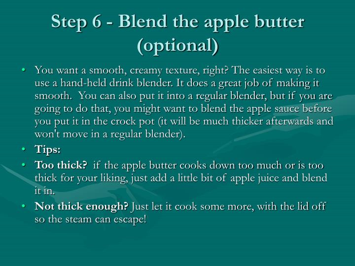 Step 6 - Blend the apple butter (optional)