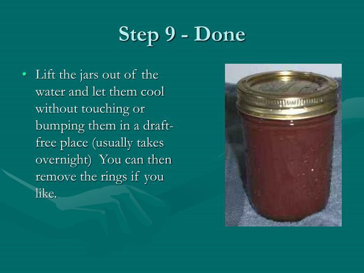 Step 9 - Done