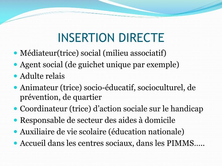 INSERTION DIRECTE