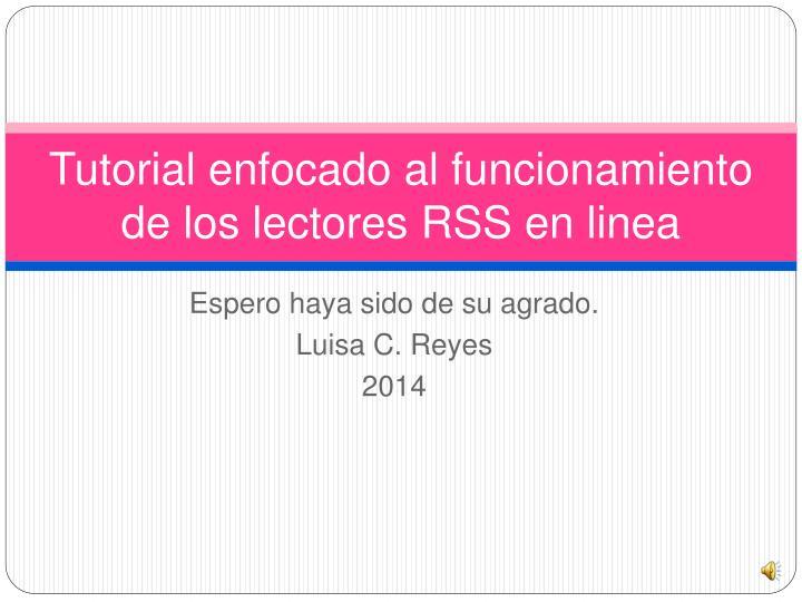 Tutorial enfocado al funcionamiento de los lectores RSS en