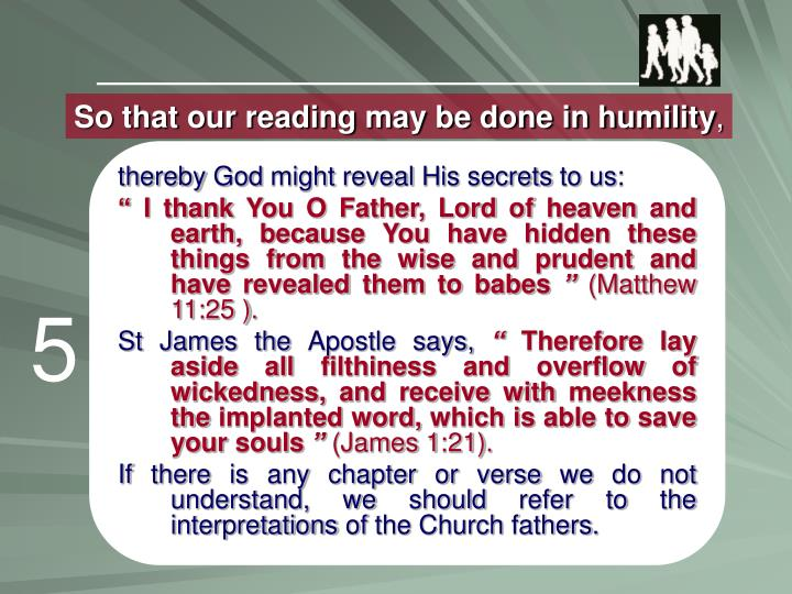 So that our reading may be done in humility