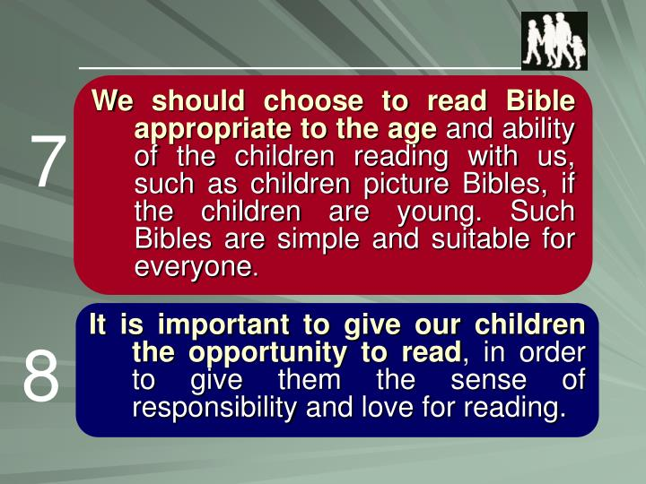 We should choose to read Bible appropriate to the age
