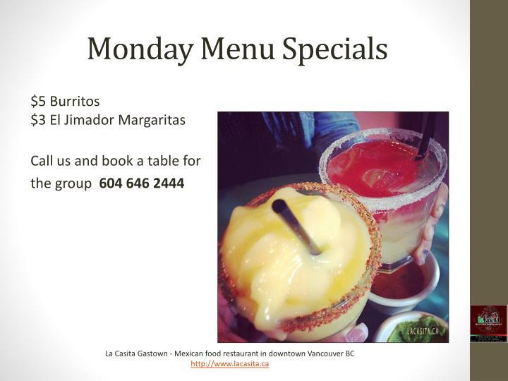 Monday Menu Specials