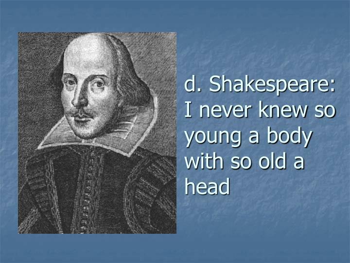 d. Shakespeare:
