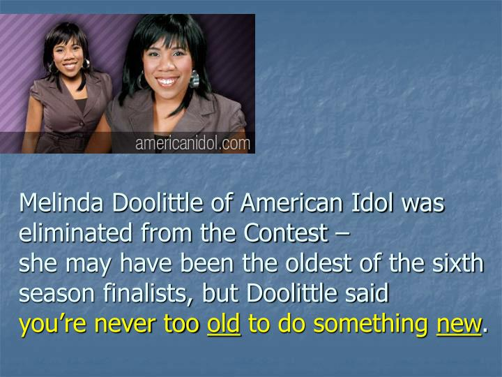 Melinda Doolittle of American Idol was eliminated from the Contest –