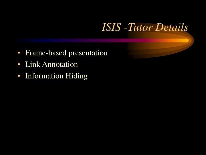 ISIS -Tutor Details