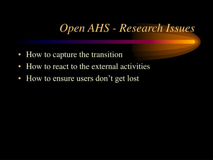 Open AHS - Research Issues