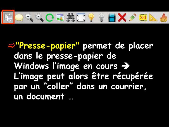"""""""Presse-papier"""""""
