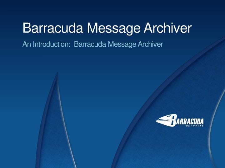Barracuda Message