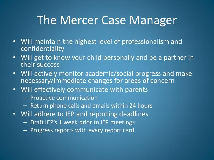 The Mercer Case Manager