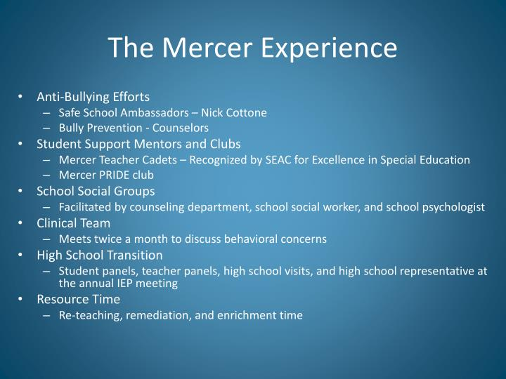 The Mercer Experience