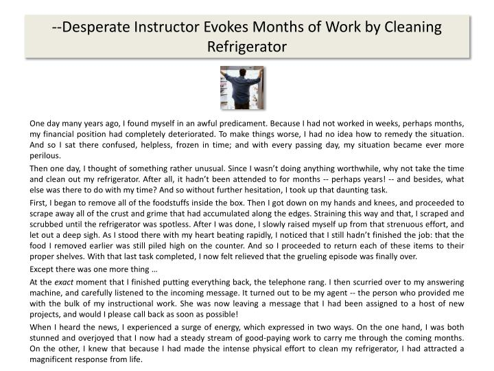 --Desperate Instructor Evokes Months of Work by Cleaning Refrigerator