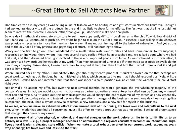 --Great Effort to Sell Attracts New Partner