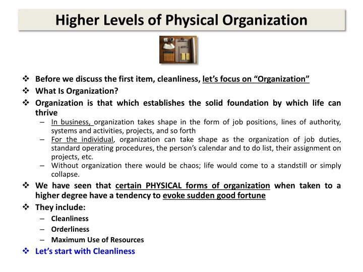 Higher levels of physical organization