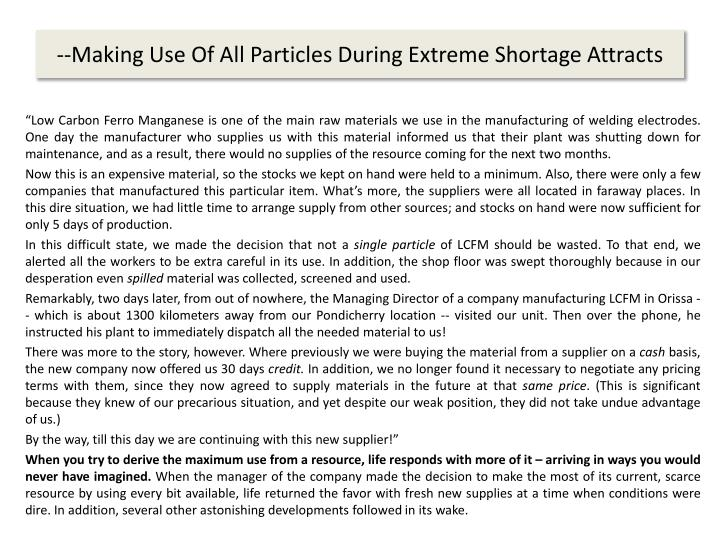 --Making Use Of All Particles During Extreme Shortage Attracts