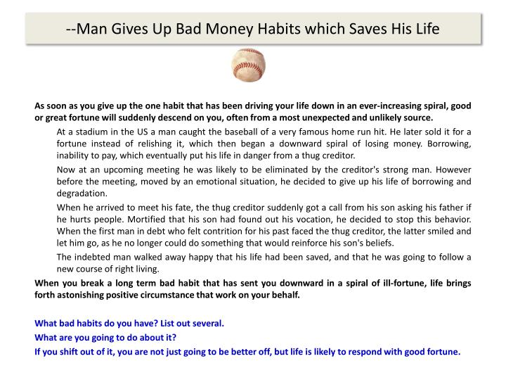 --Man Gives Up Bad Money Habits which Saves His Life