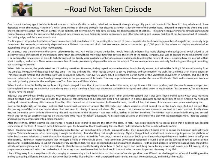 --Road Not Taken Episode