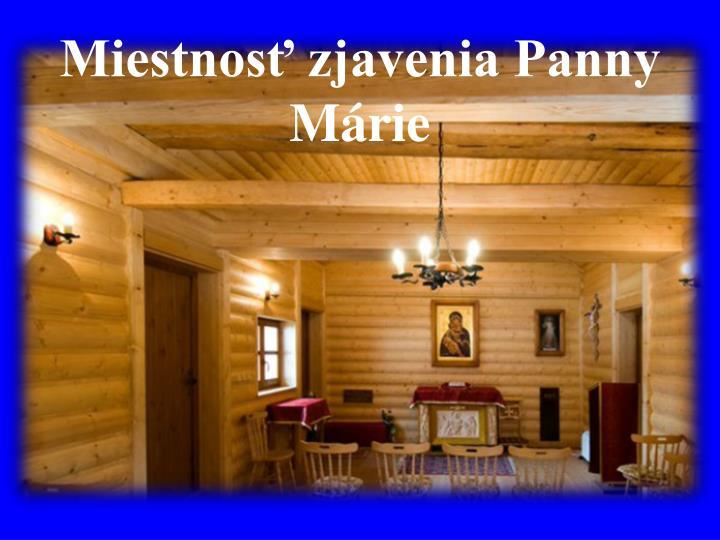 Miestnosť zjavenia Panny Márie