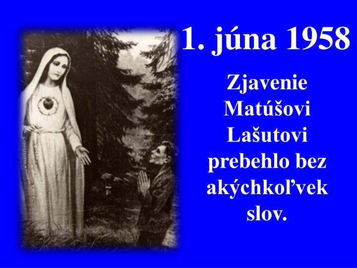 1. júna 1958