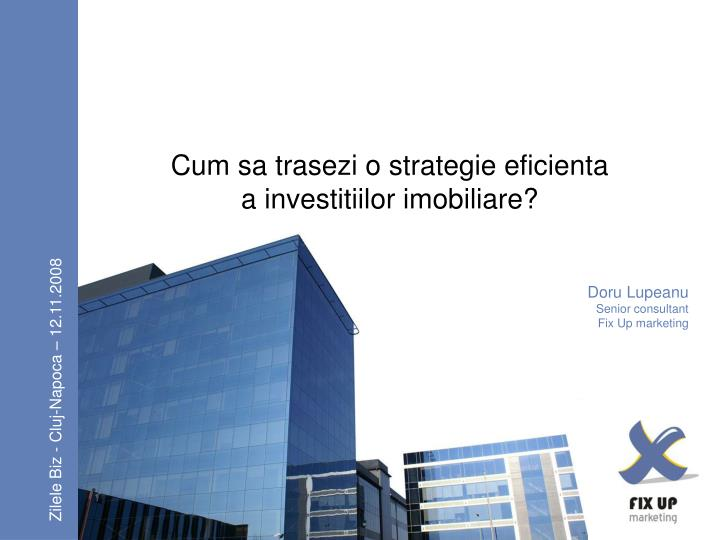 Cum sa trasezi o strategie eficienta