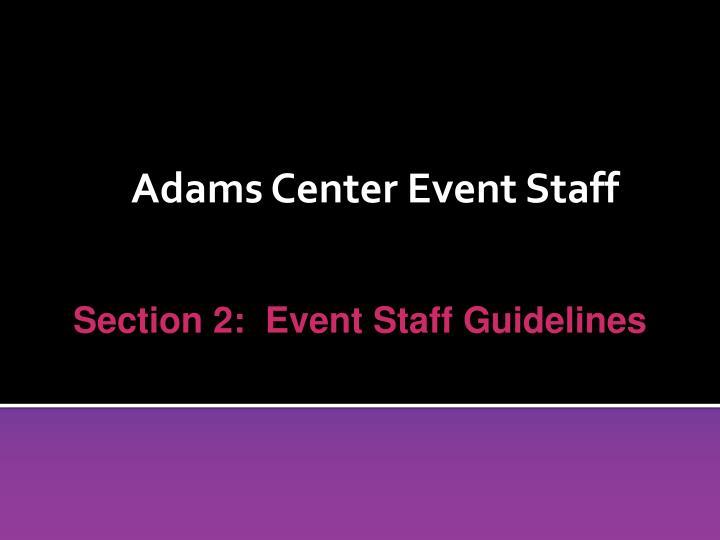Adams Center Event Staff