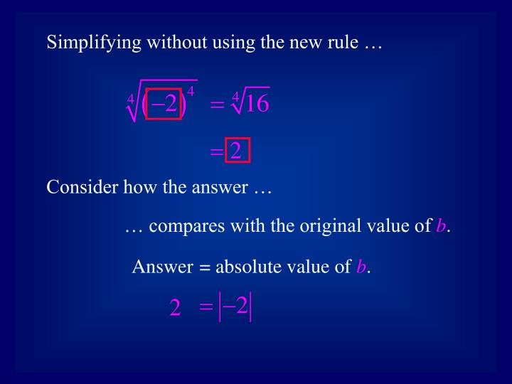 Simplifying without using the new rule …