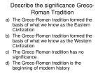 describe the significance greco roman tradition