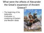 what were the effects of alexander the great s expansion of ancient greece