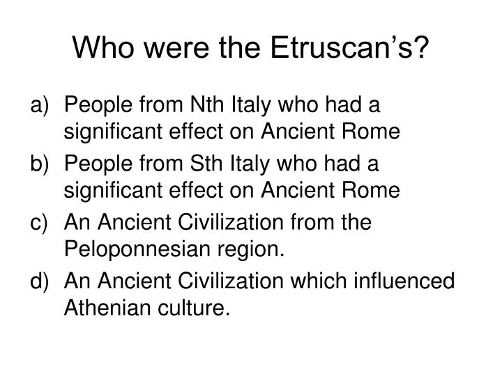 Who were the Etruscan's?