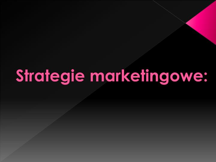 Strategie marketingowe: