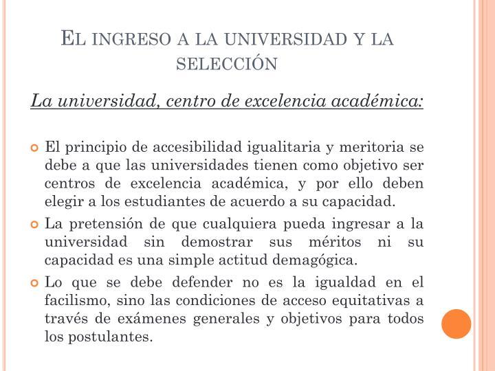 El ingreso a la universidad y la selección