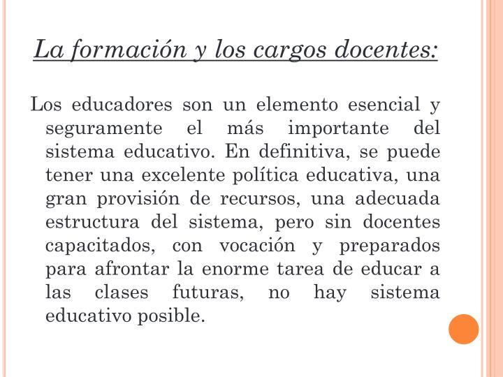 La formación y los cargos docentes: