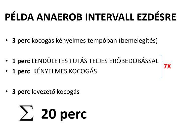PÉLDA ANAEROB INTERVALL EZDÉSRE