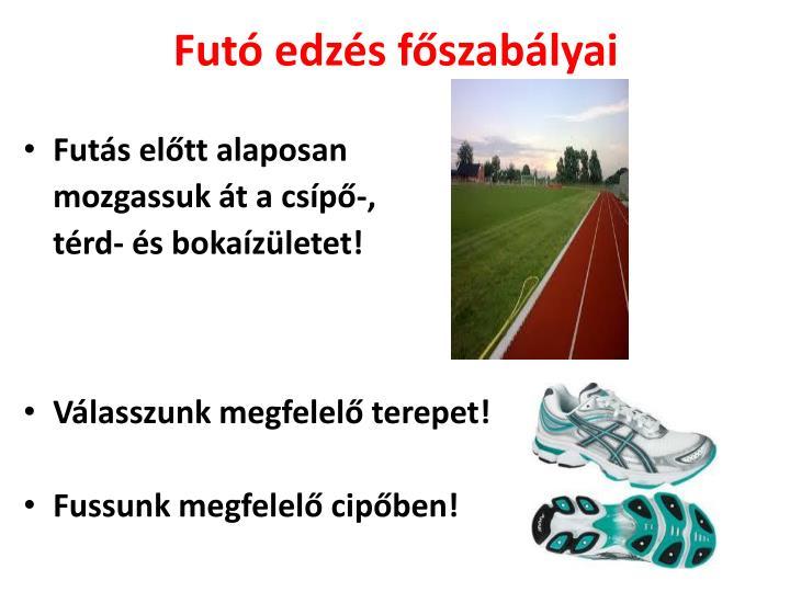 Futó edzés főszabályai