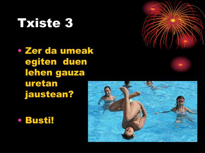 Txiste 3